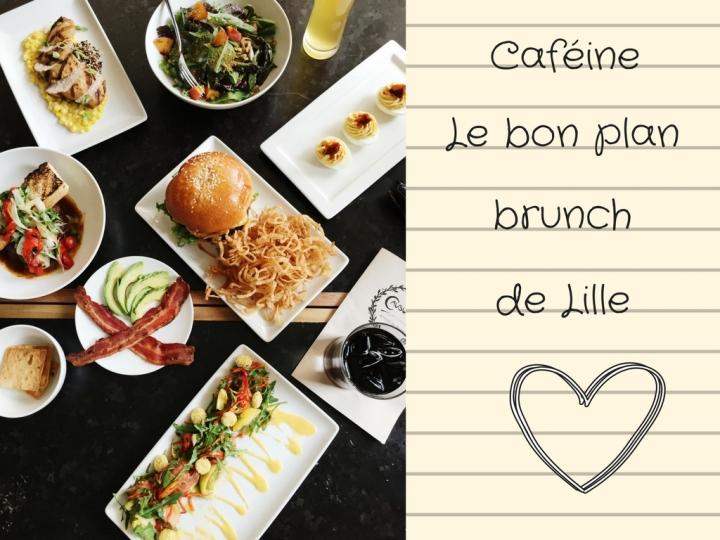 Caféine le bon plan brunch de Lille!