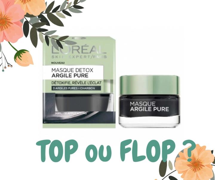 Le masque detox à l'argile pure de L'Oréal : TOP ou FLOP?